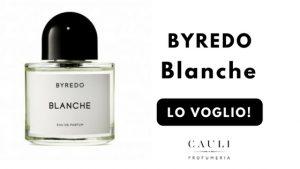 Blanche Byredo profumo