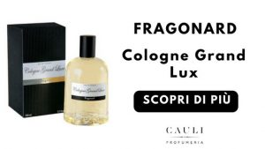 Cologne Grand Lux Fragonard